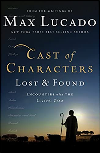 Cast of Characters: Lost and Found: Encounters with the Living God
