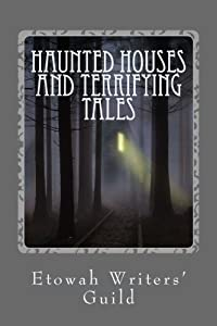 Haunted Houses and Terrifying Tales