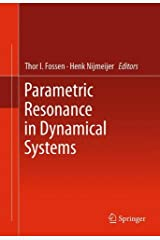 Parametric Resonance in Dynamical Systems Hardcover