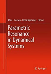 Parametric Resonance in Dynamical Systems