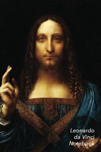 Leonardo Da Vinci Notebook: Salvator Mundi Journal   100-Page Beautiful Lined Art Notebook   6 X 9  Artsy Journal Notebook (Art Masterpieces)
