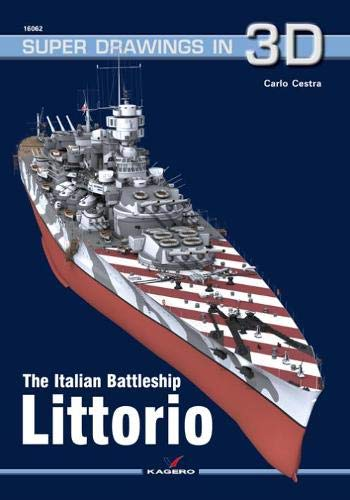 The Italian Battleship Littorio (Super Drawings in 3D)