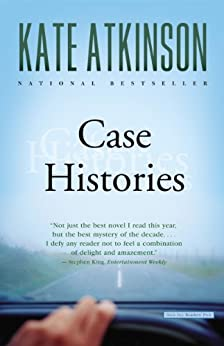Case Histories: A Novel (Jackson Brodie Book 1) by [Atkinson, Kate]