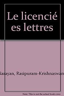 Le licencié ès lettres par Narayan