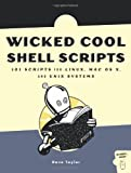 Wicked Cool Shell Scripts, Dave Taylor, 1593270127