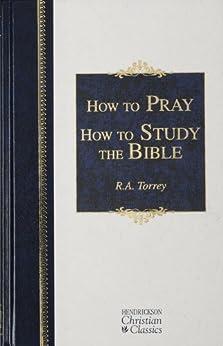 TO HOW R PRAY TORREY A