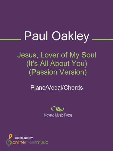 Jesus, Lover of My Soul (Its All About You)  (Passion Version)