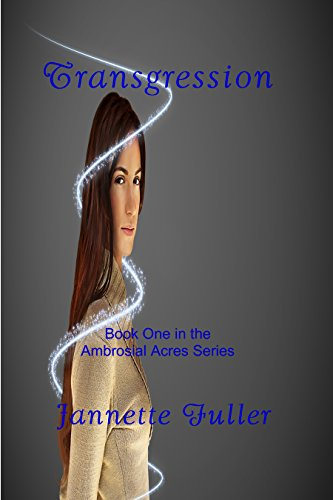 Transgression (Ambrosial Acres Book 1) by [Fuller, Jannette]