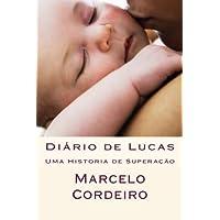 Diario de Lucas: Uma Historia de Superacao
