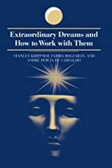 Extraordinary Dreams and How to Work with Them  (Suny Series in Dream Studies) Paperback