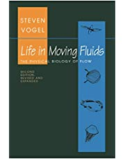 Life in Moving Fluids: The Physical Biology of Flow - Revised and Expanded Second Edition