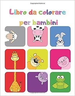 Amazon Com Libro Da Colorare Per Bambini Divertente Libro Di
