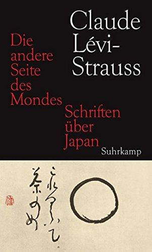Die Andere Seite Des Mondes  Schriften über Japan
