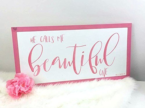 He Calls Me Beautiful One | Song of Solomon Nursery Sign
