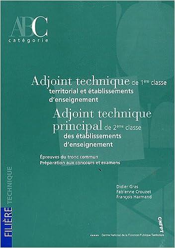 e774814667b Amazon.fr - Adjoint technique de 1ère classe territorial et établissements d enseignement  - Adjoint technique principal de 2e classe des établissements . ...