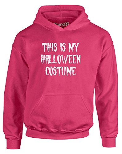 This is My Halloween Costume, Kids Printed Hoodie - Hot Pink/White 9-11 (Tumblr Halloween Costumes Hot)