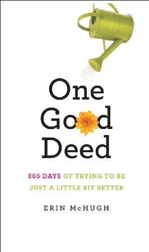 One Good Deed: 365 Days of Trying to Be Just a Little Bit Better (English Edition)
