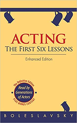 Acting The First Six Lessons By Richard Boleslavsky Pdf