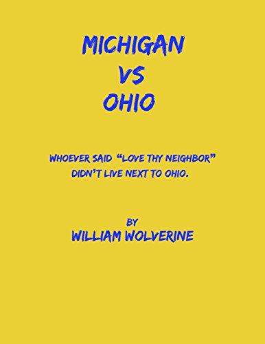 "MICHIGAN VS OHIO: Whoever said ""Love thy neighbor"" didn't live next to Ohio"