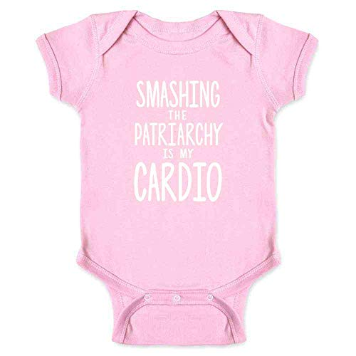 Pop Threads Smashing The Patriarchy is My Cardio Feminist Pink 6M Infant Baby Boy Girl Bodysuit (Message For My Baby Girl 1st Birthday)