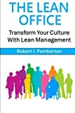 img - for The Lean Office: Transform Your Culture With Lean Management book / textbook / text book