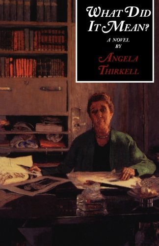 What Did It Mean? by Angela Thirkell