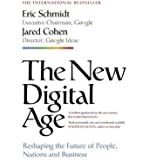 The New Digital Age: Reshaping the Future of People, Nations and Business (John Murray) (Paperback) - Common