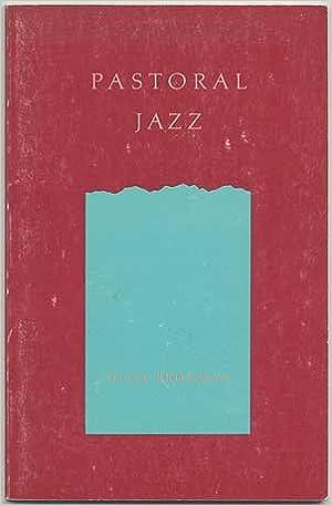 Pastoral Jazz, Broumas, Olga; Broumas, Olga