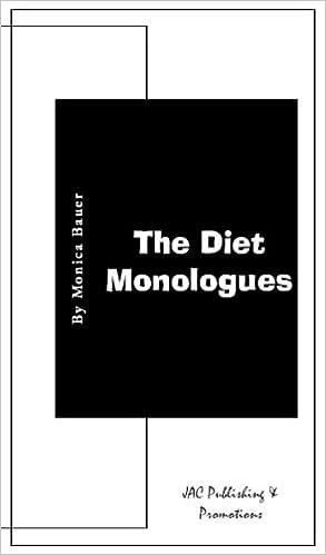 The Diet Monologues: Monica Bauer: 9781933159065: Amazon com