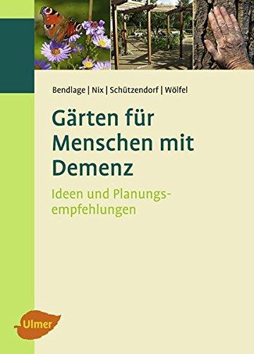 Gärten für Menschen mit Demenz