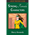 Strong Female Characters (Busy Writer's Guides Book 1)