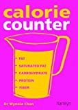 img - for Calorie Counter: Complete Nutritional Facts for Every Diet! book / textbook / text book