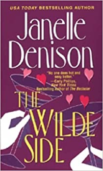 Book The Wilde Side by Janelle Denison (18-Jul-2005) Mass Market