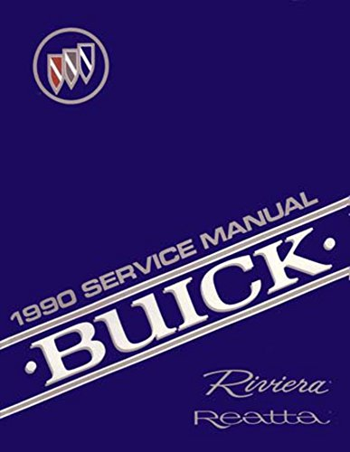 Electrical Shop Manual (1990 Buick Reatta Riviera Shop Service Repair Book Manual Engine Electrical OEM)