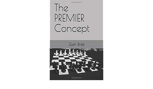 The PREMIER Concept: Amazon.es: Brett, Josh: Libros en idiomas extranjeros