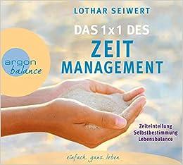 Das 1x1 Des Zeitmanagement Seiwert Lothar Baumann Christian Amazon De Bucher
