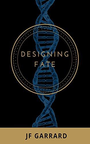 Designing Fate
