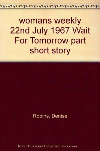 womans weekly 22nd July 1967 Wait For Tomorrow part short story