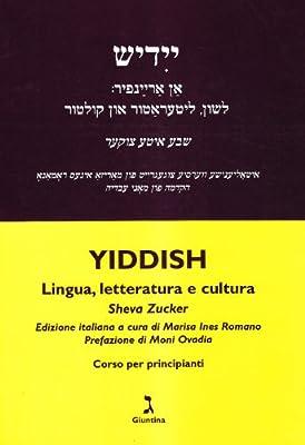 Amazon.it: Yiddish. Lingua, letteratura e cultura. Corso per ...