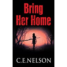Bring Her Home (A Trask Brothers Murder Mystery)