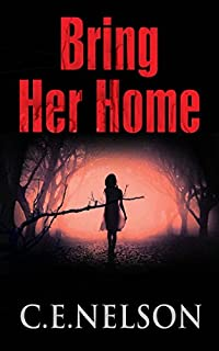 Bring Her Home by C.E. Nelson ebook deal