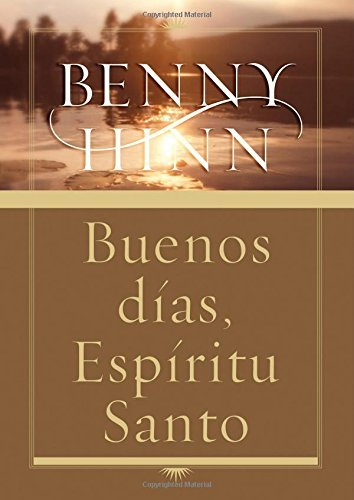 By Benny Hinn Buenos d??as, Esp??ritu Santo (Spanish Edition) (annotated edition) ePub fb2 ebook