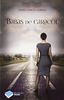 Babas de caracol par García-Lliberós