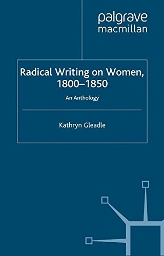 Radical Writing on Women, 1800-1850: An Anthology