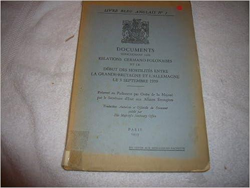 Livre Bleu Anglais N 1 Documents Concernant Les Relations