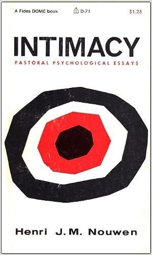 intimacy pastoral psychological essays henri j m nouwen  intimacy pastoral psychological essays henri j m nouwen 9780819005595 com books