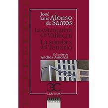 La estanquera de Vallecas (CLASICOS CASTALIA. C/C. nº 211)