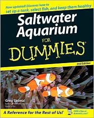 Saltwater Aquariums For Dummies 2nd (second) edition Text Only