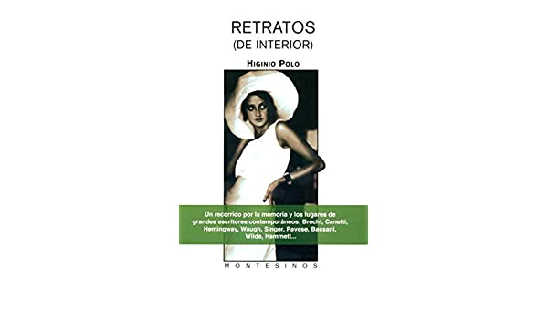 Amazon.com: Retratos (de interior). (Spanish Edition) eBook: Higinio Polo: Kindle Store