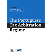 The Portuguese Tax Arbitration Regime (English Edition)